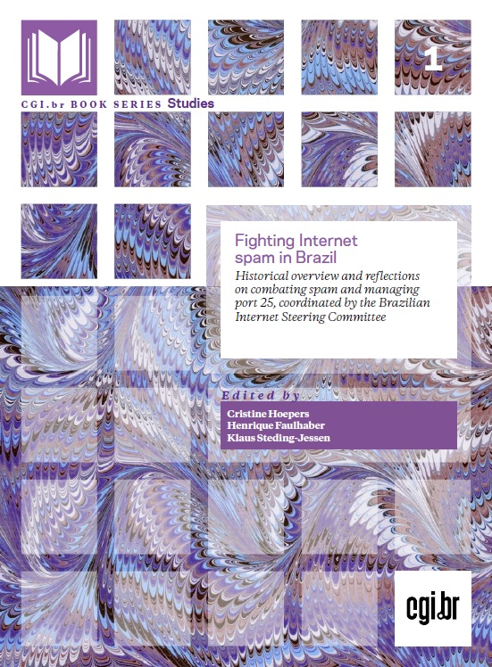 Fighting Internet spam in Brazil: Historical overview and reflections on combating spam and managing port 25, coordinated by the Brazilian Internet Steering Committee